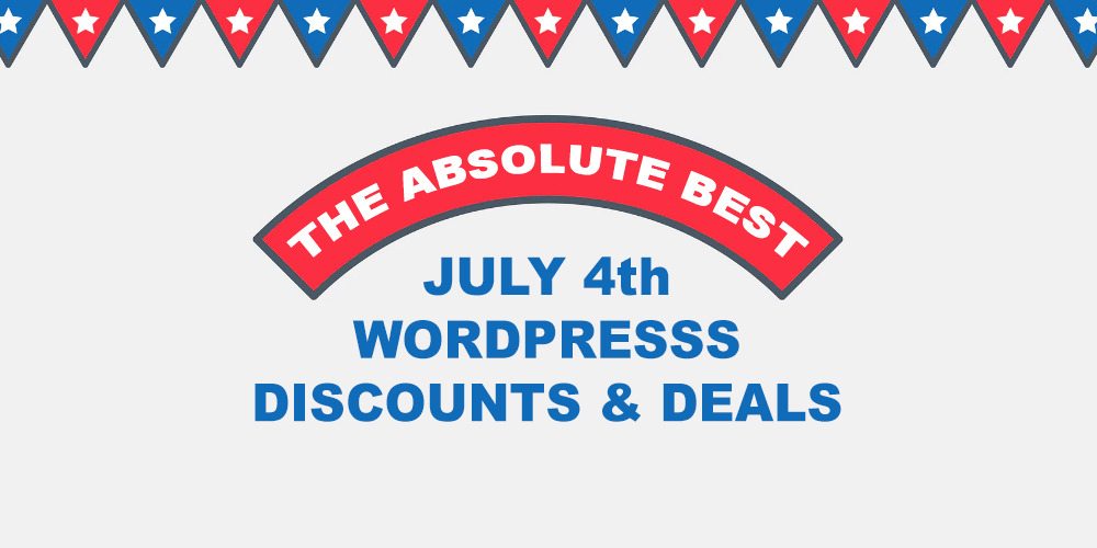 The Best WordPress 4th Of July Discounts, Coupons & Promos 2020